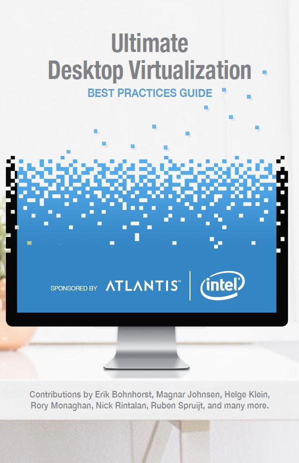 The Ultimate Desktop Virtualization Best Practices Guide has been